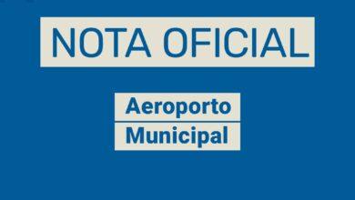 Photo of NOTA OFICIAL: AEROPORTO MUNICIPAL