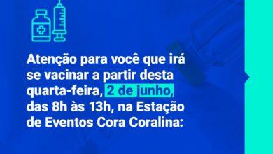 Photo of ATENÇÃO PARA VOCÊ QUE IRÁ SE VACINAR A PARTIR DESTA QUARTA-FEIRA, 2 DE JUNHO, DAS 8H ÀS 13H, NA ESTAÇÃO DE EVENTOS CORA CORALINA